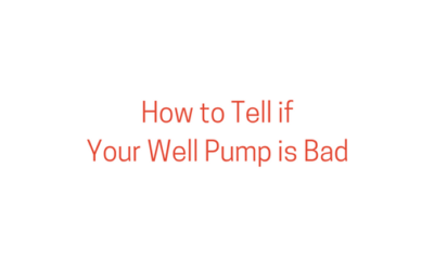 How to Tell if Your Well Pump is Bad
