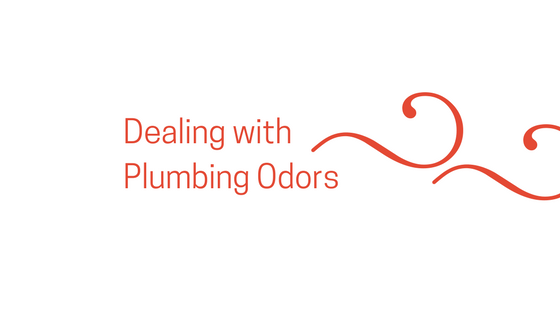Dealing with Plumbing Odors Around Your Home